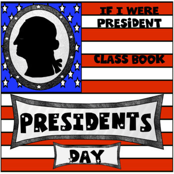 If I Were President Class Book in Google Slides™