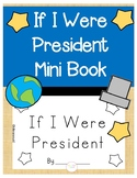 If I Were President Mini Book