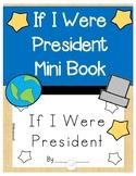 If I Were President Mini Book