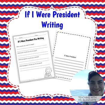If I Were President Writing