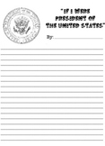 """If I Were President of the United States"" Essay Writing Sheet - B/W Printable"