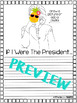 If I Were The President (Narrative Writing Craftivity)