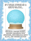 If I Were Stuck in a Snow Globe Graphic Organizer and Writing Prompt