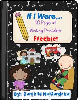 """If I Were"" Writing Printables- FREE!"