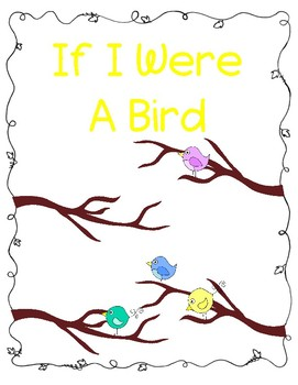 If I Were a Bird: A First Grade Narrative Writing Prompt