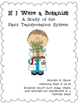 If I Were a Botanist - A Plant Transportation Study