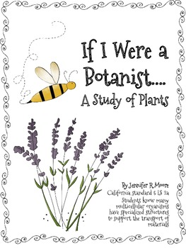 If I Were a Botanist - A Study of Plants