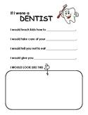 If I Were a Dentist