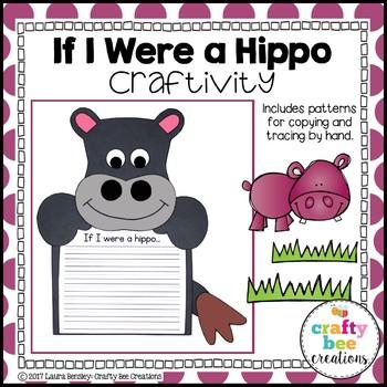 If I Were a Hippo Craftivity