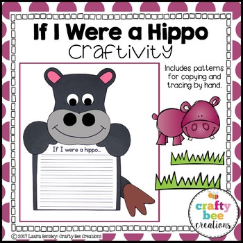 Hippo Craft {If I Were a Hippo Writing Prompt}