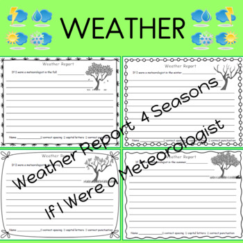 If I Were a Meteorologist Science Journal Weather Report for Each Season