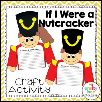 If I Were a Soldier & Nutcracker Craftivity