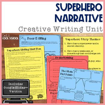 Narrative Writing Unit: If I Were a Superhero