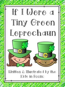 If I Were a Tiny Green Leprechaun Class Book