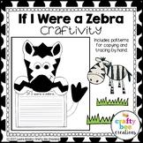 Zebra Craft {If I Were a Zebra Writing Prompt}