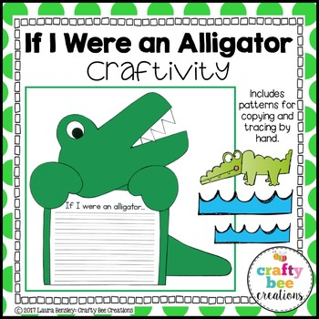 If I Were an Alligator Craftivity