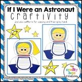 Astronaut Craft {If I Were an Astronaut Craft}