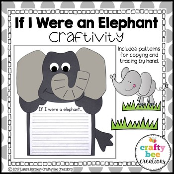 Elephant Craft {If I Were an Elephant Writing Prompt}