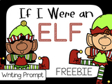 If I Were and Elf Writing Prompt Freebie