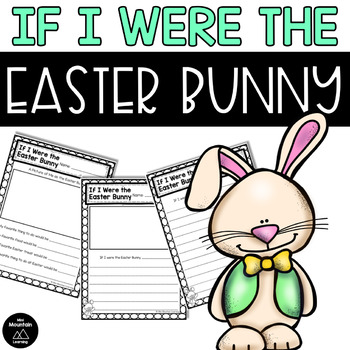 If I Were The Easter Bunny Teaching Resources   Teachers Pay Teachers