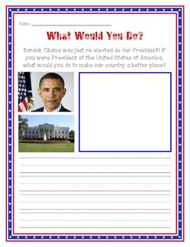 If I Were the President...Writing Activity