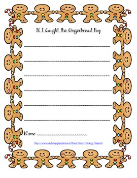 If I caught the gingerbread boy . . .  writing