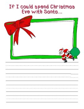 If I could spend Christmas Eve with Santa...Writing Stationary