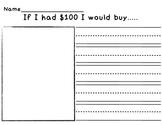 If I had $100 Writing Prompt