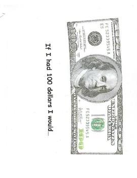If I had 100 dollars I would...