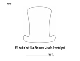 If I had Abraham Lincoln's hat!