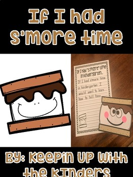 If I had S'more Time