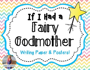If I had a Fairy Godmother writing paper!