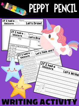 If I had a unicorn - Peppy Pencil Writing Activity, Prompt and Graphic Organizer