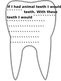If I had animal teeth ...