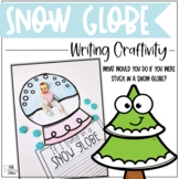 If I lived in a Snow Globe Writing Craftivity