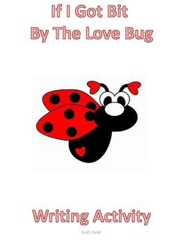If I was Bit by a Love Bug Creative Writing