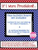 If I Were President...Bulletin Board Response for President's Day