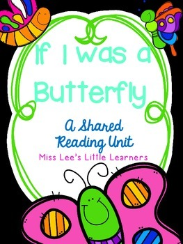 """If I was a Butterfly"" Shared Reading"
