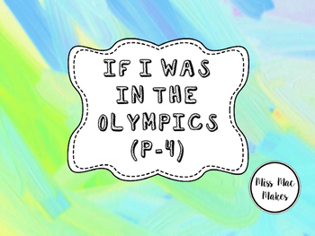 OLYMPIC GAMES- If I was in the Rio Olympics... (Grade 1- 4