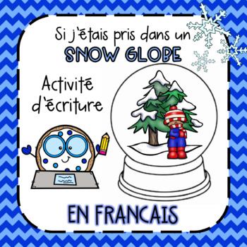 If I was stuck in a SNOWGLOBE - FRENCH