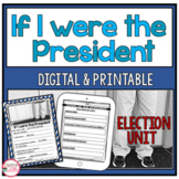 President's Day    Voting Activities   If I were President
