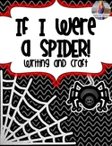If I Were a Spider *Writing & Craft*