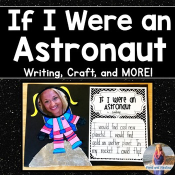 If I were an Astronaut *Writing & Craft*