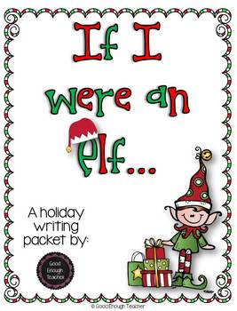 If I were an elf {a holiday writing craftivity}
