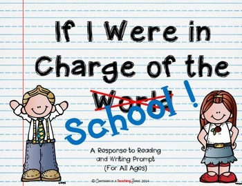 If I Were in Charge of the School - A Response to Reading