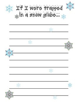 If I were trapped  in a snow globe... Writing Prompt (Title page and extra page)
