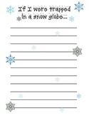If I were trapped  in a snow globe... Writing Prompt with Pre-Writing Organizer