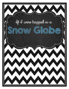 If I were trapped in a snow globe... craftivity