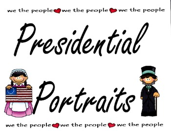 If I were...President and Presidential Portraits