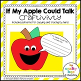 Apple Craft {If My Apple Could Talk}